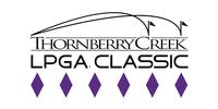 Thornberry Creek LPGA Classic Unveils 2018 Ticket Options & LPGA Announces 2018 Tour Schedule